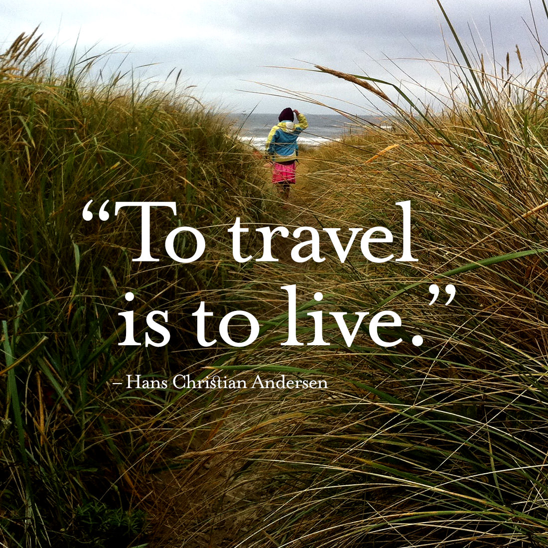 to-travel-is-to-live